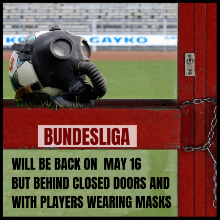 Bundesliga will be back on may 16